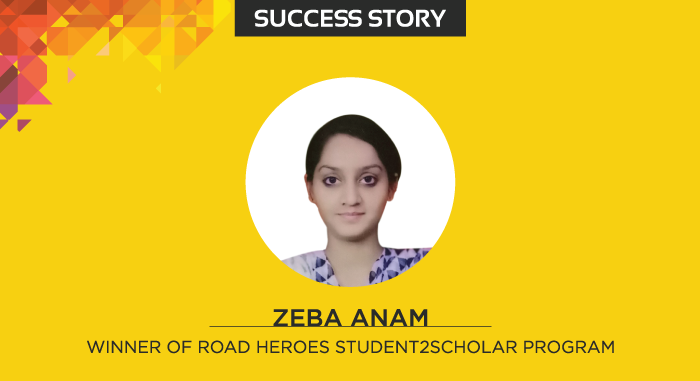 The Road Heroes Student2Scholar Program helped Zeba in her education